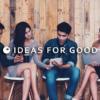 IDEAS FOR GOOD - 世界のソーシャルグッドなアイデアマガジン